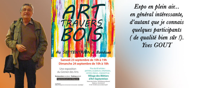 🔷 Les 23 & 24 /09/2017 Art Travers Bois au Septentrion à BONDUES